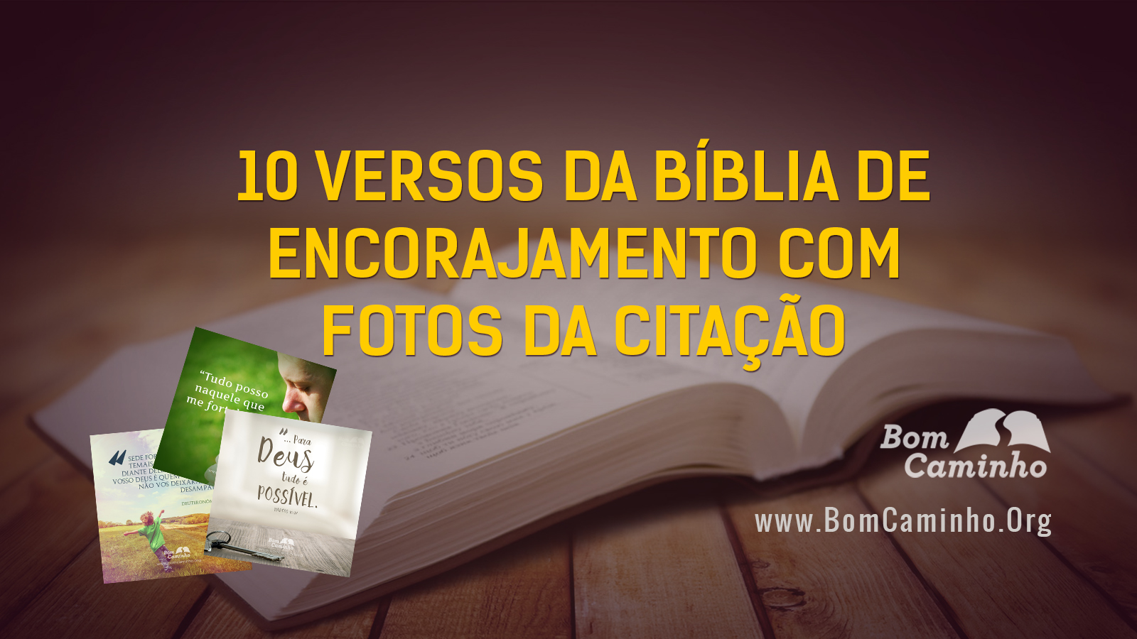 10 Versículos Da Bíblia De Encorajamento Com Fotos Da