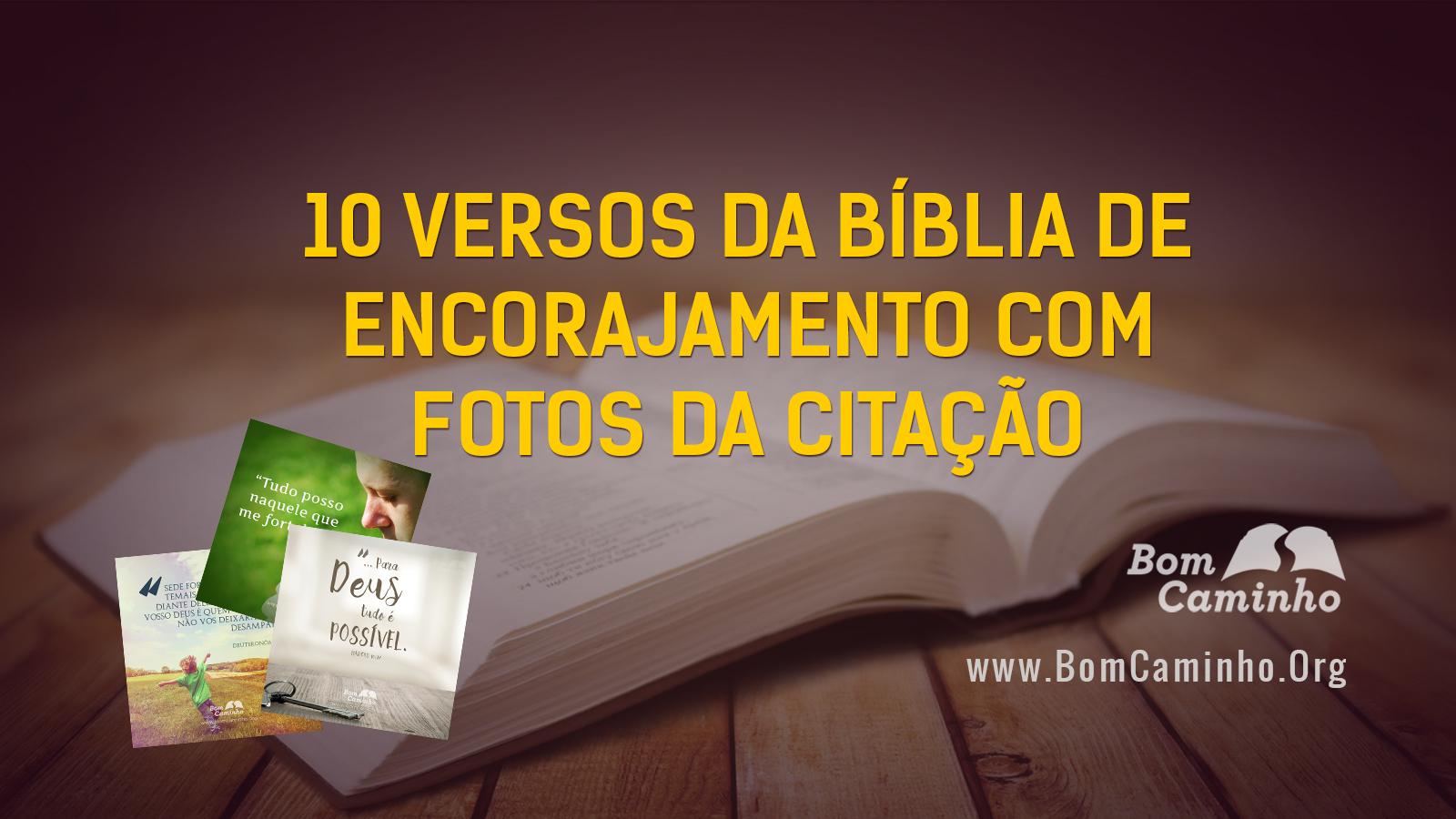 Excepcional 10 versículos da Bíblia de encorajamento com fotos da citação  EK61