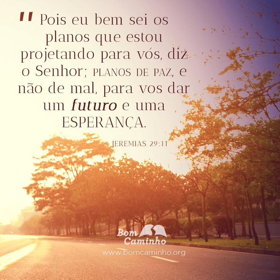 Extremamente Jeremias-29-11 | BomCaminho.org ZT44