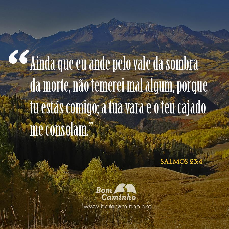 Muitas vezes Salmos-23-4 | BomCaminho.org JH98