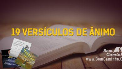 Photo of 19 Versículos de Ânimo e Inspiração que vão Revigorar Sua Fé
